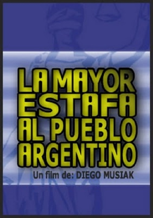 La mayor estafa al pueblo argentino