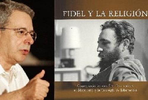 """Frei Betto. A la derecha, la portada de su medular libro: """"Fidel y la religión""""."""