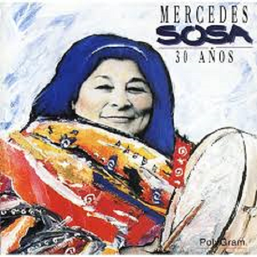 """El disco antológico """"Mercedes Sosa, 30 años"""", incluye esta pieza."""