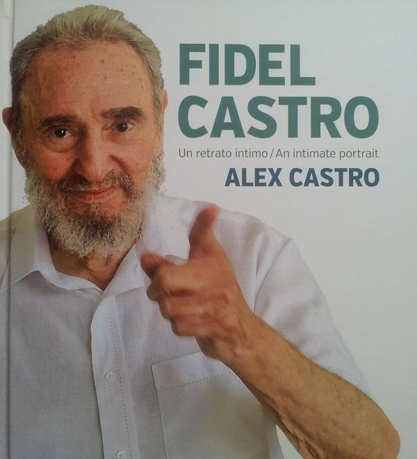 Fidel Castro. Retrato íntimo