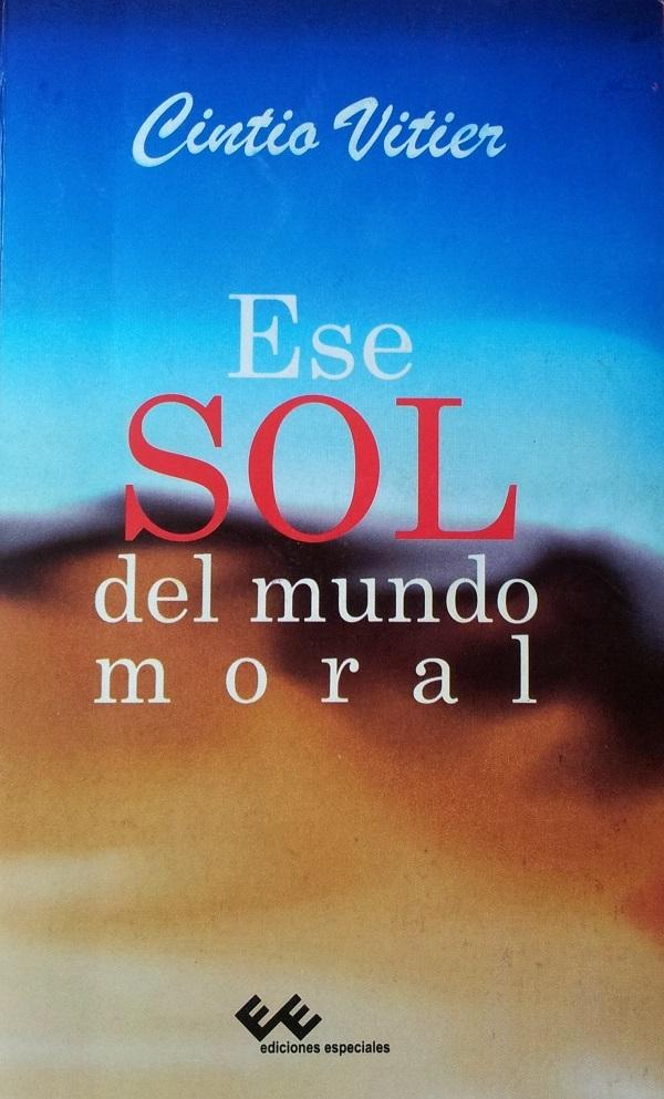 Ese sol del mundo moral